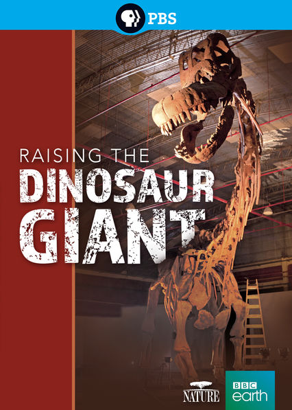 Nature: Raising the Dinosaur Giant