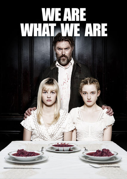We Are What We Are on Netflix USA