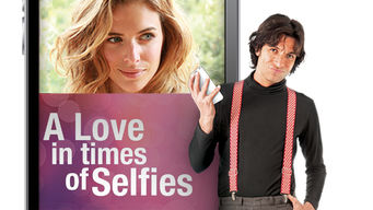 A Love in Times of Selfies