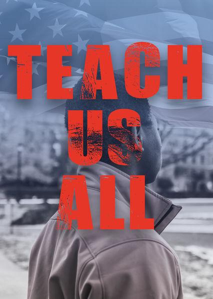 Teach Us All on Netflix UK