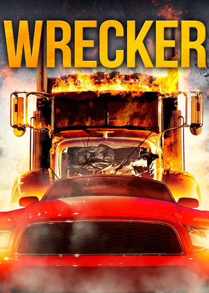 Wrecker on Netflix USA