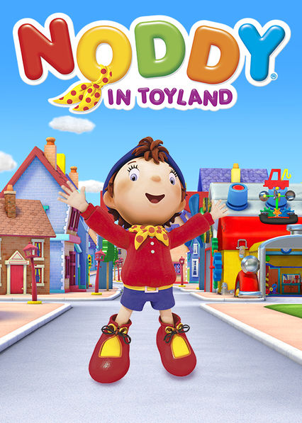 is noddy in toyland available to watch on netflix in america