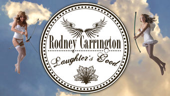 Rodney Carrington: Laughter�s Good