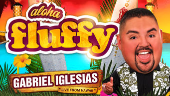 Gabriel Iglesias: Aloha Fluffy