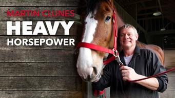 Martin Clunes: Heavy Horsepower