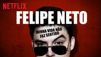 Felipe Neto - Minha Vida Não Faz Sentido