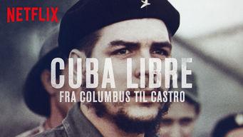 Cuba Libre – fra Columbus til Castro