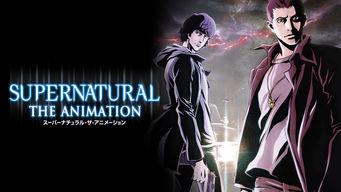 Supernatural: The Animation スーパーナチュラル ザ アニメーション