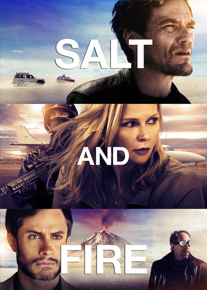 Salt and Fire on Netflix USA