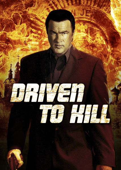 is driven to kill 2009 available to watch on uk