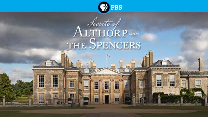 Secrets of Althorp - The Spencers on Netflix AUS/NZ