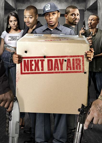 Next Day Air on Netflix AUS/NZ
