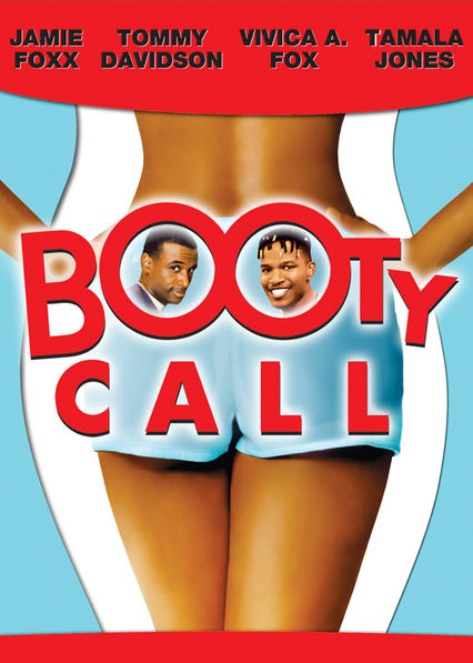 Booty Call on Netflix UK