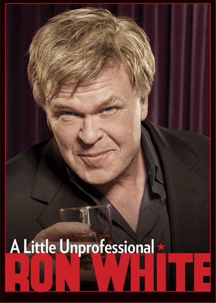Ron White: A Little Unprofessional on Netflix USA