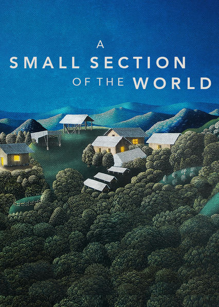 A Small Section of the World on Netflix UK