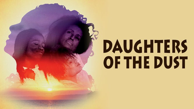 Daughters of the Dust on Netflix USA