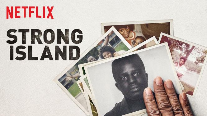Strong Island on Netflix USA