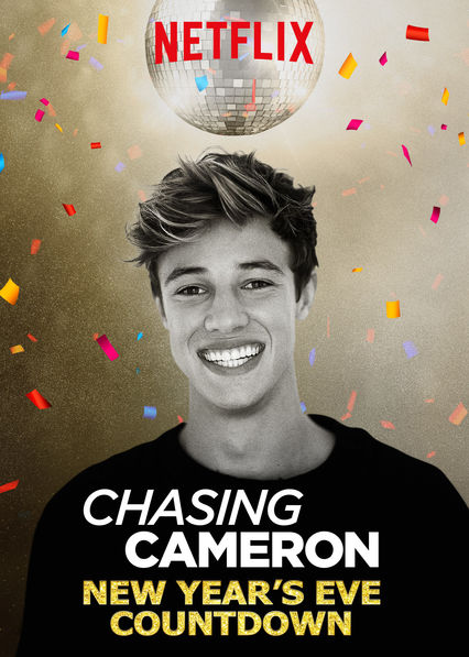 Chasing Cameron: New Year's Eve Countdown on Netflix UK