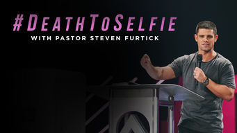 #DeathToSelfie with Steven Furtick