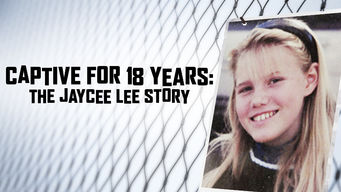 Captive for 18 Years: The Jaycee Lee Story