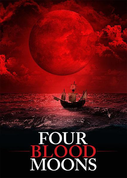 Four Blood Moons on Netflix USA