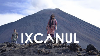 Ixcanul on Netflix USA