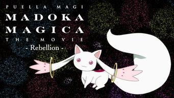 Puella Magi Madoka Magica the Movie: Rebellion