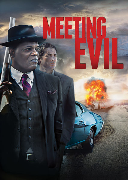 Meeting Evil on Netflix UK