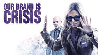 Our Brand Is Crisis on Netflix AUS/NZ