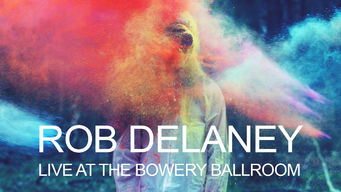 Rob Delaney: Live at the Bowery Ballroom