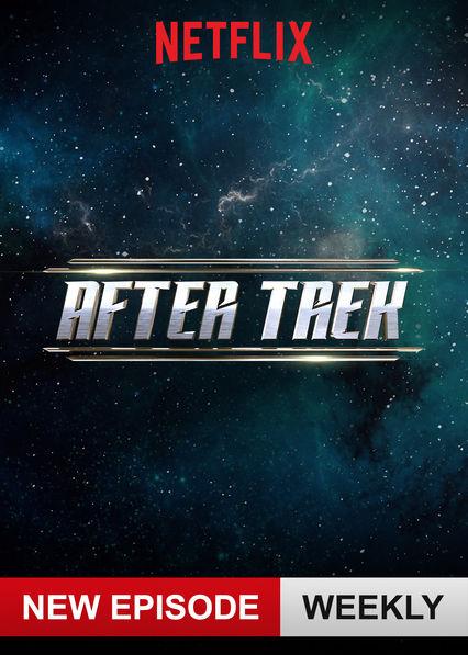 After Trek on Netflix UK