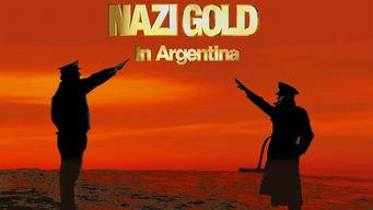 Nazi Gold in Argentina