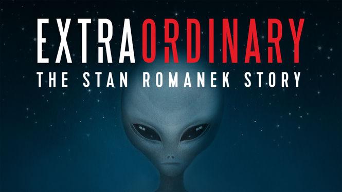 Extraordinary: The Stan Romanek Story (documental alien ...