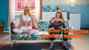 Gutes Wedding, Schlechtes Wedding