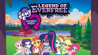 My Little Pony Equestria Girls: Legend of Everfree