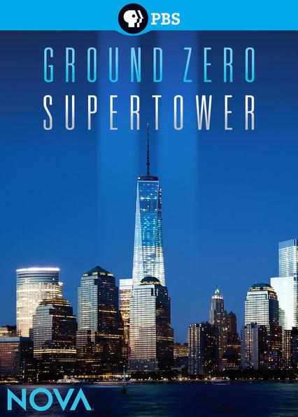 NOVA: Ground Zero Supertower