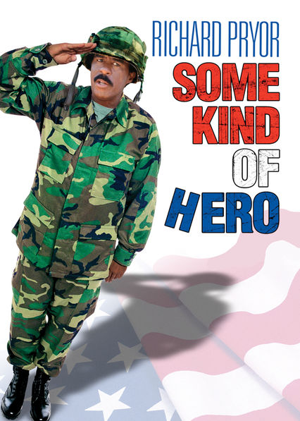 Some Kind of Hero on Netflix UK