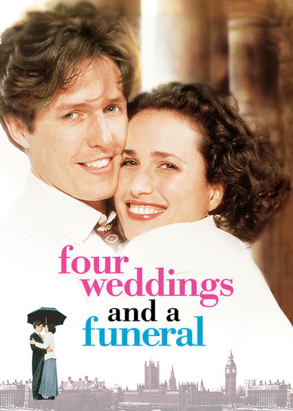 Four Weddings and a Funeral on Netflix AUS/NZ