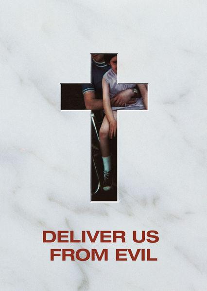 Deliver Us from Evil on Netflix UK