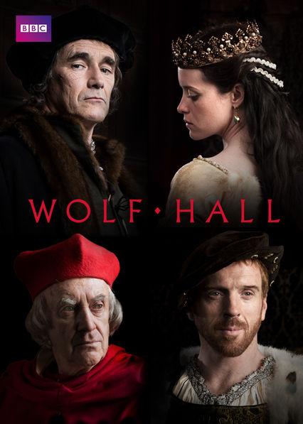 WOLF HALL on Netflix UK