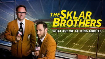 The Sklar Brothers: What Are We Talking About