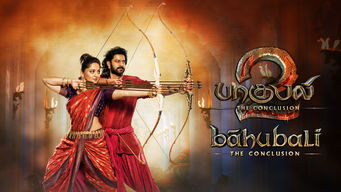 Baahubali 2: The Conclusion (Tamil Version)