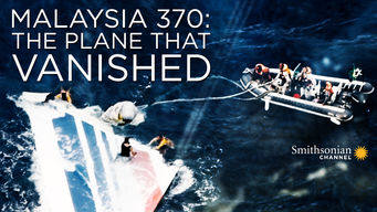 Malaysia 370: The Plane That Vanished