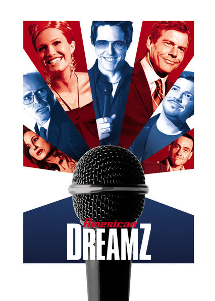 American Dreamz on Netflix USA
