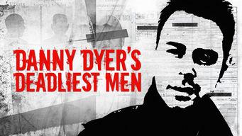 Danny Dyers Deadliest Men