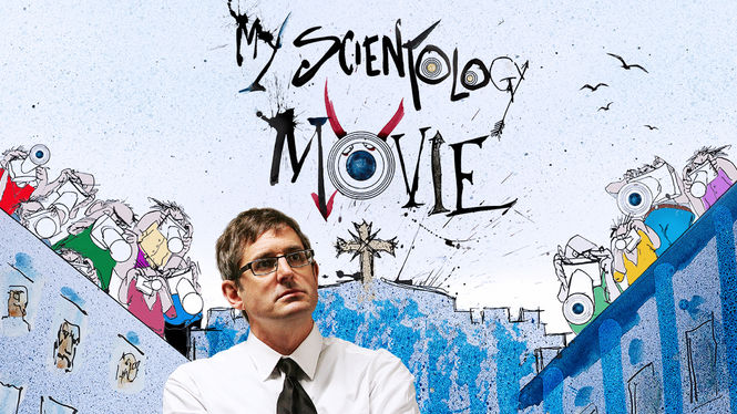 My Scientology Movie on Netflix Canada