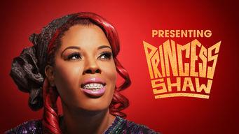 Presenting Princess Shaw on Netflix UK