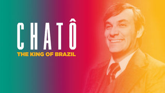 Chatô: The King of Brazil