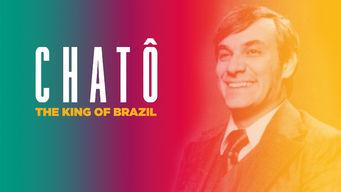 Chat�, O Rei do Brasil