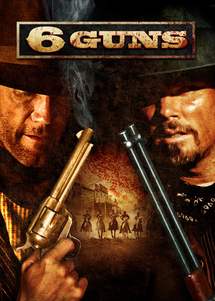 6 Guns on Netflix USA